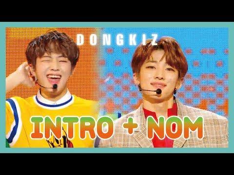 [Debut Stage] DONGKIZ - INTRO + NOM, 동키즈 - INTRO + 놈  show Music core 20190427 - Thời lượng: 3 phút và 33 giây.