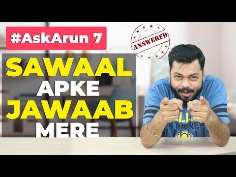 AskArun#7 - Asus Zenfone 5, Mi A2, Editing Software, Mi Max 3, Snapdragon 636 vs 845, Mi 7, Mi TV 4A