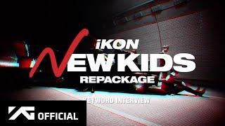 Video iKON - 'NEW KIDS REPACKAGE' KEYWORD INTERVIEW MP3, 3GP, MP4, WEBM, AVI, FLV Maret 2019
