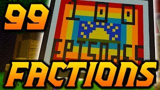 "Minecraft Factions VERSUS: Episode 99 ""OUR BASE'S ROOF ART"""