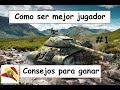 World Of Tanks Blitz Espa ol: Consejos Para Ganar Parti