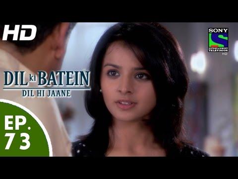 Video Dil Ki Baatein Dil Hi Jaane - दिल की बातें दिल ही जाने - Episode 73 - 10th July, 2015 download in MP3, 3GP, MP4, WEBM, AVI, FLV January 2017