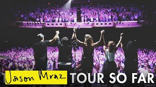 Jason Mraz & Raining Jane - The 'YES!' Tour (So Far)