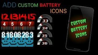 ADD CUSTOM BATTERY ICONS IN YOUR ROMS