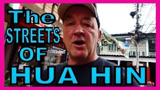 Mae Ho Thailand  city photo : The Streets of Hua Hin Thailand 2015 with Geoff Carter [ FULL HD ]