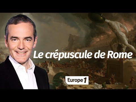 Au cœur de l'Histoire: Le crépuscule de Rome (Franck Ferrand)