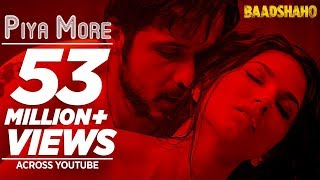 Piya More Song - Baadshaho
