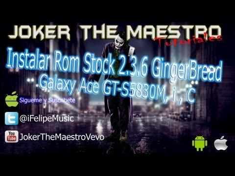... Rom De Fabrica 2.3.6 GingerBread en Galaxy Ace GT-S5830M ,i ,C