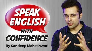 The easiest way to learn English and to speak fluently and confidently! Sandeep Maheshwari is a name among millions who struggled, failed and surged ahead ...