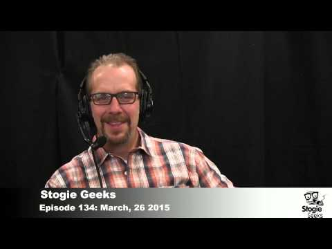 Stogie Geeks Episode 134