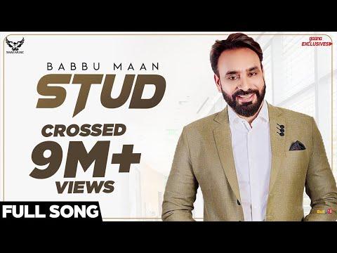 Video Babbu Maan - Stud (Full Song) | Ik C Pagal | New Punjabi Songs 2018 download in MP3, 3GP, MP4, WEBM, AVI, FLV January 2017