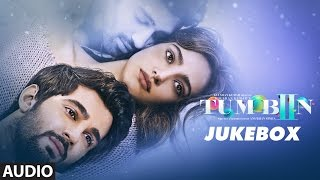 Tum Bin 2 Audio Jukebox Neha Sharma Aditya Seal