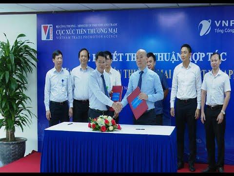 Cục XTTM và TCT Dịch vụ Viễn thông ký kết thỏa thuận hợp tác giai đoạn 2020 - 2025