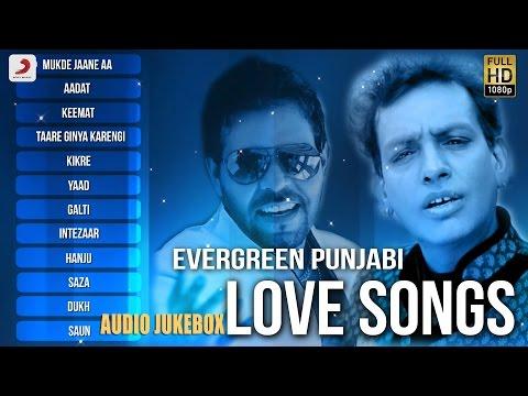Evergreen Punjabi Love Songs - Audio Jukebox   Sabar Koti   Kaler Kanth
