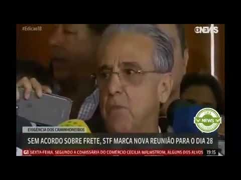 Globo News: Sem acordo sobre frete, STF marca nova reunião para o dia 28 de Junho