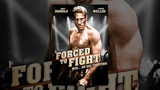 Nonton Forced To Fight Film Subtitle Indonesia Streaming Movie Download
