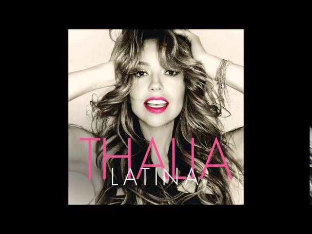 Thalia - La Movidita (LATINA)