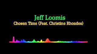 Jeff Loomis - Chosen Time (Feat. Christine Rhoades)