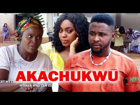 AKACHUKWU Season 1&2 - Onny Micheal 2021 Latest Nigerian Nollywood Igbo Movie Full HD