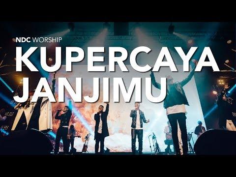 Download Lagu Kupercaya JanjiMu (Album Faith/NDC Worship Live Recording) Music Video
