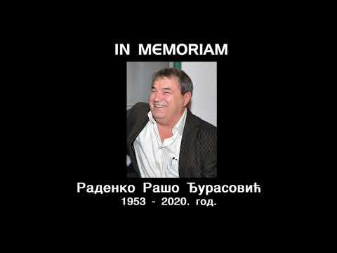 IN MEMORIAM – РАДЕНKО РАШО ЂУРАСОВИЋ