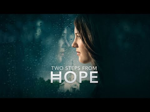 Two Steps From Hope   Trailer