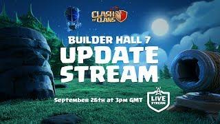 Video Clash of Clans - Builder Hall 7 UPDATE stream! MP3, 3GP, MP4, WEBM, AVI, FLV Oktober 2017