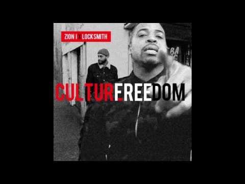Zion I x Locksmith – Culture Freedom