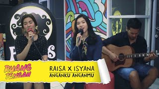 download lagu download musik download mp3 Raisa X Isyana - Anganku Anganmu (LIVE)