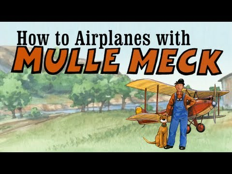 How to Airplanes with Mulle Meck