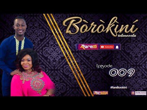 BOROKINI TELENOVELA S01 EP 09 (latest Yoruba Web Series 2021)