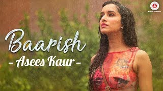 Presenting Baarish sung by Asees Kaur.Song - BaarishSinger - Asees KaurMusic - Tanishk BagchiLyricist - Arafat Mehmood & Tanishk BagchiArranger and Programmer - Aamir KhanMixing - Aamir KhanMusic on Zee Music CompanyDownload from iTunes - http://apple.co/2udtmSsAvailable on Google Play Music - http://bit.ly/2uQlgNqStream It OnGaana - http://bit.ly/2t31q47Saavn - http://bit.ly/2tdqiBHJioMusic - http://bit.ly/2uhTwErWynk - http://bit.ly/2tHgu68Connect with us on :Dekkho - https://www.dekkho.com/ZeeMusicCompanyTwitter - https://www.twitter.com/ZeeMusicCompanyFacebook - https://www.facebook.com/zeemusiccompanyYouTube - http://bit.ly/TYZMC