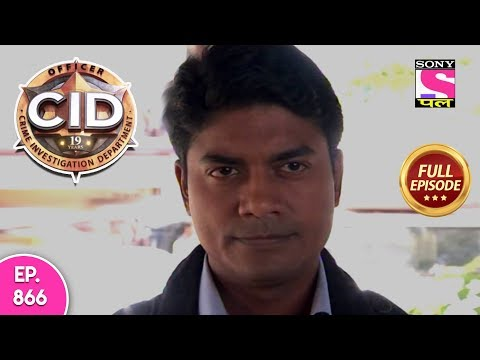 CID - Full Episode 866 - 22nd December, 2018