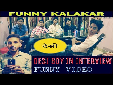 Video DESI BOY IN INTERVIEW || FUNNY VIDEO || DESI COMEDY || FUNNY KALAKAR || download in MP3, 3GP, MP4, WEBM, AVI, FLV January 2017