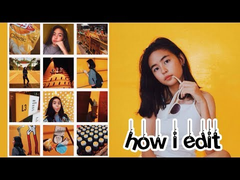 HOW I EDIT MY INSTAGRAM PHOTOS (Yellow, Colorful Feed)