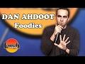 Foodie (Dan Ahdoot)