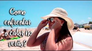 Fica a Dica - Como enfrentar o calor no verão