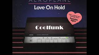 Aeroplane - Love On Hold Feat Tawatha Agee(Mtume) Extended Mix