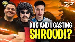 DOC AND I CASTING SHROUD?! (Fortnite: Battle Royale)