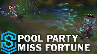 Nonton Pool Party Miss Fortune Skin Spotlight   Pre Release   League Of Legends Film Subtitle Indonesia Streaming Movie Download