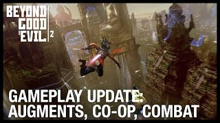 Beyond Good and Evil 2: New Gameplay Update - Augments, Vehicles, Co-Op, and Spyglass | Ubisoft [NA] by Ubisoft