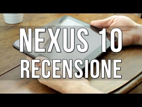 Recensione Google Nexus 10 – Review [eng sub]