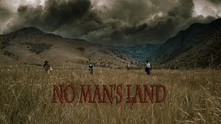 Nonton No Man S Land Movie Trailer  2013    Steven Doxey Film Subtitle Indonesia Streaming Movie Download