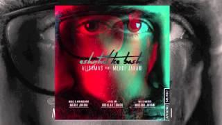 Alishmas Feat Mehdi Jahani - Eshghet Ke Bashe