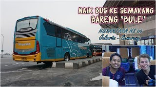 """Video NAIK BUS DENGAN """"BULE"""" DARI EROPA. BUSNYA BODY BARU. Trip Nusantara NS04 Jakarta - Semarang MP3, 3GP, MP4, WEBM, AVI, FLV November 2018"""