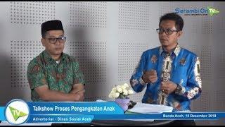 Bagian 4: Bagaimana Proses Adopsi Anak? Berikut Penjelasan Dinas Sosial Aceh
