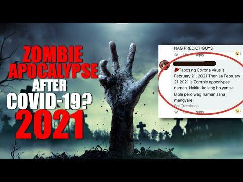 2021 ZOMBIE APOCALYPSE PAGKATAPOS NG COVID?