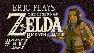 """ERIC PLAYS The Legend of Zelda: Breath of the Wild #107 """"99 Problems but a Banana Ain't One"""""""