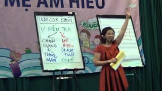 KHÓA HỌC CHA MẸ AM HIỂU (HD 2015)   PHẦN 2/6  - TRẦN THỊ ÁI LIÊN