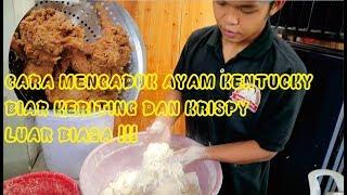 Download Video CARA MENGADUK AYAM KENTUCKY AGAR KERITING KRISPY TAHAN LAMA MP3 3GP MP4